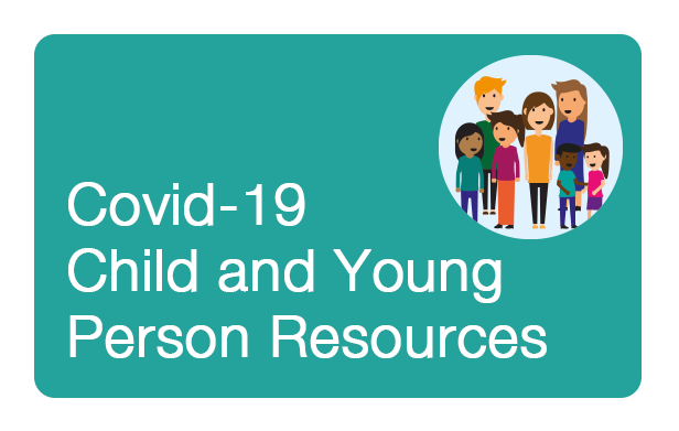 Covid-19 Resources for Children and Young People